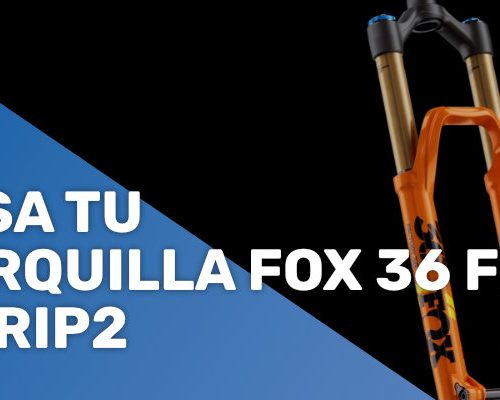 Pasa tu horquilla Fox 36 Fit4 a Grip2