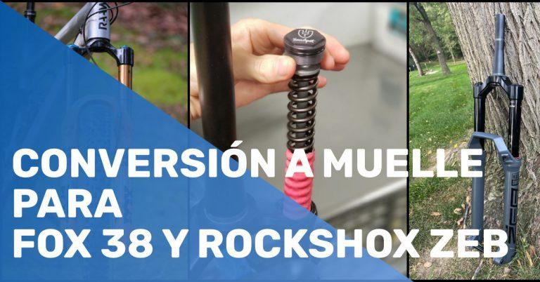 Conversión a muelle para Fox 38 y Rockshox Zeb