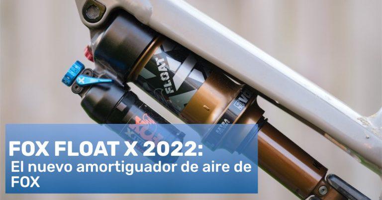 Fox Float X 2022. Amortiguador de aire de Fox